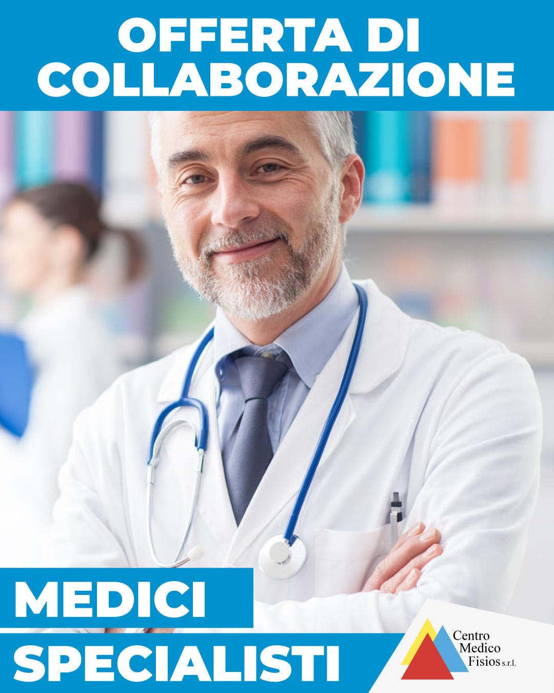 OFFERTA DI COLABORAZIONE - MEDICI SPECIALISTI